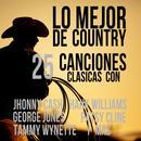 Lo Mejor De Country: 25 Canciones Clasicas Con Johnny Cash, Hank Williams, George Jones, Patsy Cline, Tammy Wynette Y Mas thumbnail