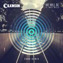 We Will Be (Fono Remix) (Single) thumbnail