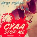 Cyaa Stop Me (Single) thumbnail