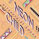Neon Child thumbnail