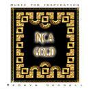 Music For Inspiration - Inca Gold thumbnail
