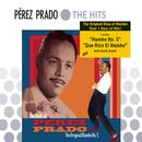 The Best Of Perez Prado - The Original Mambo No.5 thumbnail