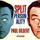 The Split Personality Of Paul Gilbert (Digitally Remastered) thumbnail