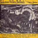 Solomon Valley Ballads thumbnail