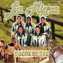 La Migra - Discos De Oro thumbnail