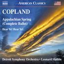 Copland: Appalachian Spring & Hear Ye! Hear Ye! thumbnail