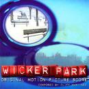Wicker Park (Original Motion Picture Score) thumbnail