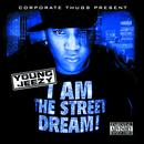 I Am The Street Dream thumbnail