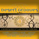 Desert Grooves 4: A Tantilizing Blend Of Music From The Middle East thumbnail