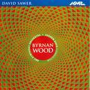 David Sawer: Byrnan Wood thumbnail