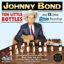 Ten Little Bottles And 15 Other Starday Recordings thumbnail