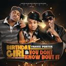 Birthday Girl feat. Bei Maejor & You Don't Know Bout It thumbnail