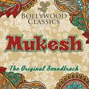 Bollywood Classics - Mukesh (The Original Soundtrack) thumbnail