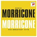 Ennio Morricone conducts Morricone - His Greatest Hits thumbnail