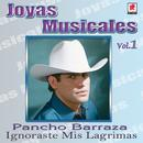 Joyas Musicales, Vol. 1: Ignoraste Mis Lágrimas thumbnail