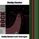Chubby Checker's Let's Twist Again (Re-Recording ) thumbnail