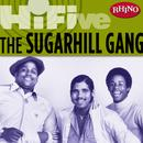 Rhino Hi-Five: The Sugarhill Gang thumbnail
