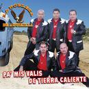 Pa' Mis Valis De Tierra Caliente thumbnail