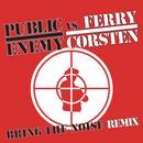 Bring The Noise Remixes thumbnail