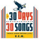 World Leader Pretend (Live) (30 Days, 30 Songs) (Single) thumbnail