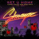 Get U Home (Cherry Cherry Boom Boom Remix Featuring Aria) thumbnail