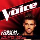 The Man Who Can't Be Moved (The Voice Performance) (Single) thumbnail