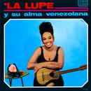 La Lupe Y Su Alma Venezolana thumbnail