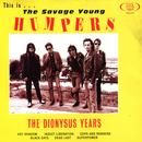 This Is The Savage Young Humpers - The Dionysus Years thumbnail