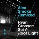 Alex Smoke Remixed thumbnail