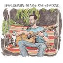 Kevin Johansen + The Nada: Songs & Canciones thumbnail