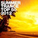 Summer Trance Top 50 - 2012 thumbnail