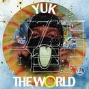 Yuk The World thumbnail