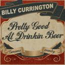 Pretty Good At Drinkin' Beer (Radio Single) thumbnail
