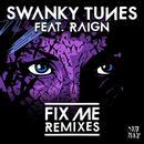 Fix Me (feat. Raign) - Remixes thumbnail