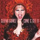 Come & Get It (Single) thumbnail