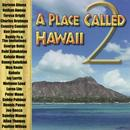 A Place Called Hawai`I 2 thumbnail