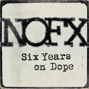 Six Years On Dope (Single) thumbnail