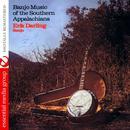 Banjo Music of the Southern Appalachians (Digitally Remastered) thumbnail