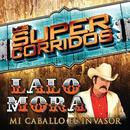 Los Super Corridos (Mi Caballo El Invasor) thumbnail