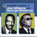 The Heart And Soul Of Joe Williams And George Shearing thumbnail