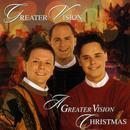 A Greater Vision Christmas thumbnail