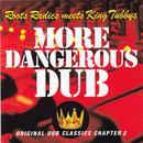 More Dangerous Dub thumbnail
