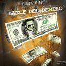 El Baile Del Dinero (Single) thumbnail