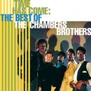 Time Has Come: The Best Of The Chambers Brothers thumbnail