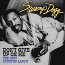 Don't Give up on Me - The Lost Country Album (Digitally Remastered) thumbnail