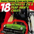 18 Monkeys On A Dead Man's Chest thumbnail