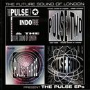 The Future Sound Of London Presents The Pulse EP's thumbnail