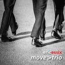 Eric Essix's Move > Trio thumbnail