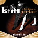 Top Hat Trio - Jazz Tribute To Fred Astaire thumbnail