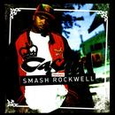 Casual Presents Smash Rockwell (Explicit) thumbnail